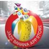 jazz banana app store